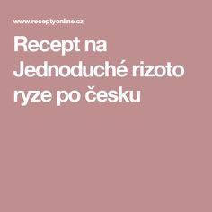 Recept na Jednoduché rizoto ryze po česku