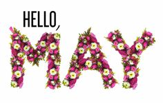 80 Hello May Quotes And Sayings To Bring In The Wonderful, colorful and warm month. Enjoy these quotes for a new month and love another great may! New Month Quotes, Monthly Quotes, Hello May Quotes, New Month Wishes, Spring Aesthetic, Spring Images, May Days, Happy Birthday Quotes, Spring Has Sprung