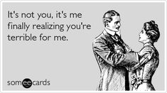 The best Breakup Memes and Ecards. See our huge collection of Breakup Memes and Quotes, and share them with your friends and family. Mantra, Girlfriend Humor, Boyfriend Girlfriend, Friends Laughing, Bad Relationship, Humor Grafico, E Cards, Sarcasm, I Laughed