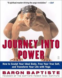 Journey Into Power: Journey Into Power Book by Baron Baptiste | Trade Paperback | chapters.indigo.ca