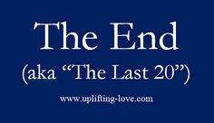 Uplifting Love: The End (aka The Last 20 Acts)