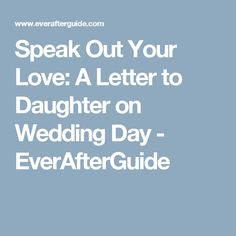letter to daughter for the wedding ideas and samples