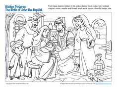 The Birth of John the Baptist Hidden Pictures - Children's Bible Activities Preschool Bible Lessons, Bible Lessons For Kids, Bible Activities, Bible For Kids, Preschool Activities, Sunday School Activities, Sunday School Lessons, Sunday School Crafts, Jesus Coloring Pages