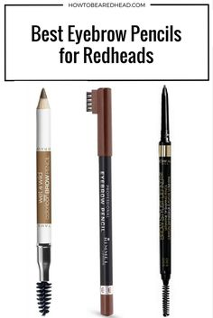 Best #EyebrowPencils for Redheads   How to be a Redhead