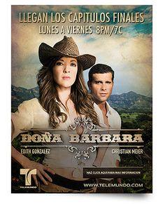Doña Bárbara (Telemundo series). Que Barbara. Y que guapo.