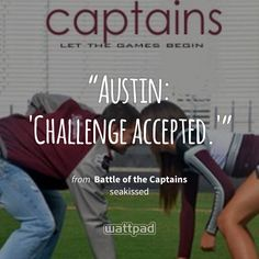 "I'm reading ""Battle of the Captains"" on #Wattpad. https://www.wattpad.com/16330056?utm_source=ios&utm_medium=pinterest #teenfiction #quote"