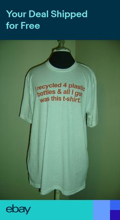 9b5346bb036034 New recycled water bottle t-shirt new lg going green earth Friendly upcycle