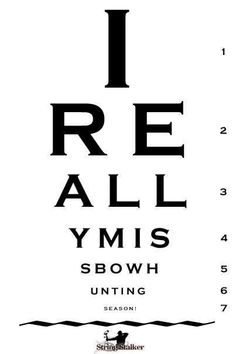 Any true archer can read this no matter how bad their eye sight.
