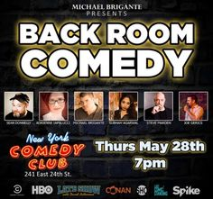 | BACK ROOM COMEDY: LIVE... at New York Comedy Club ||   As always, we bring you a #DOPE lineup! Come get your ear #pussies tickled by: Adrienne Iapalucci Sean Donnelly Subhah Agarwal Michael Brigante Steve #Marden Joe Gerics and Event Promotion Companies Event Upload
