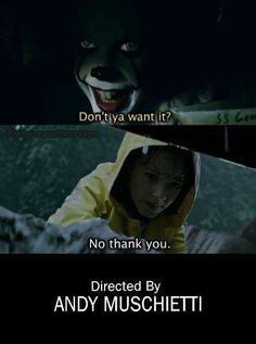 <<<<<<<I actually wanted that to happen Horror Movies Funny, Scary Movies, Good Movies, Movie Memes, Funny Memes, Hilarious, Saints Memes, It The Clown Movie, Pennywise The Dancing Clown
