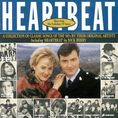 Heartbeat - Music From The Yorkshire TV Series: A Collection of Classic Songs of the 60's by their Original Artists. Including Heartbeat by Nick Berry by Various Artists: Amazon.co.uk: Music