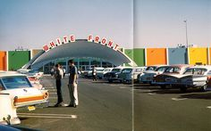 White Front, Anaheim 1961 - our family shopped at the one in Canoga Park. Art Nouveau, Cities, City Press, California History, Southern California, San Jose California, Vintage California, San Gabriel Valley, West Covina