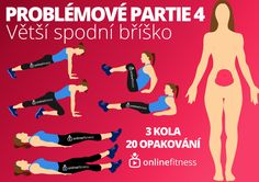 Problémové partie 4. – Větší spodní bříško | Blog | Online Fitness - živé fitness lekce, cvičení doma pod vedením trenérů Body Fitness, Health Fitness, Blog Online, Workout Challenge, How To Lose Weight Fast, Abs, Challenges, Exercise, Good Things