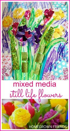 Mixed Media Still Life Flowers
