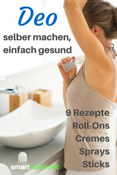 9 Rezepte für günstige und gesunde Deos zum Selbermachen: Best Picture For diy body care how to make For Your Taste You are looking for something, and it is going to tell you exactly what you are look Diy Deodorant, Natural Deodorant, Natural Makeup, Natural Skin Care, Belleza Diy, Diy Beauty, Beauty Hacks, Beauty Tips, Teeth Bleaching