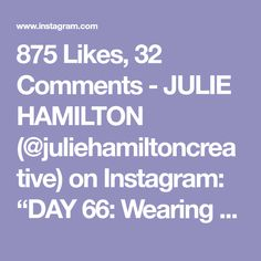 """875 Likes, 32 Comments - JULIE HAMILTON (@juliehamiltoncreative) on Instagram: """"DAY 66: Wearing My rose colored glasses this week.. #the100dayproject"""""""