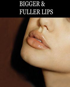 MAKE YOUR LIPS BIGGER – TIPS AND TRICKS