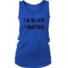 Women's I'm Black, I Matter Official Tank