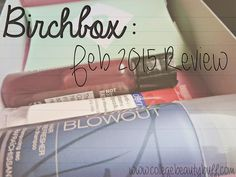My February Birchbox review is up on the blog! Check it out! http://www.collegebeautybuff.com/2015/02/birchbox-february-2015-review.html