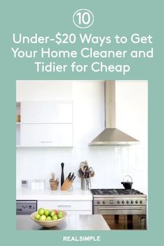 10 Under-$20 Ways to Get Your Home Cleaner and Tidier for Cheap | Here are 10 low-cost, low-effort mini moves to get your home cleaner and neater. Plus, these stylish organization must-haves and clever cleaning tools will save you time in your cleaning and organization routine. #declutter #organizationtips #realsimple #declutterideas #howtoclean #homeorganization