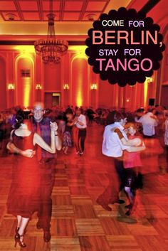 Berlin Tango - On any night in the week you can choose from several milongas all over the city. 'Tango, #TangoBerlin, #TangoArgentino