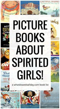 Great picture books about strong girls! Read these with boys and girls alike.