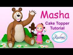 Masha and The Bear (Cake Toppers) Part 1 /Cómo hacer Masha y El Oso para tortas Parte 1 - YouTube
