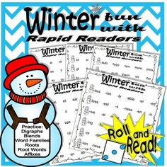 Digital download, 22 pgs, $1.10, available at https://www.teacherspayteachers.com/Product/Winter-fun-with-Rapid-Readers-3520456   Students will have fun with these roll and read sheets. They will practice and learn digraphs, blends, word families, root words, roots, and affixes. Children may also use the answer sheets to learn definitions associated with their spelling, word study and vocabulary, allowing them to draw meaning from what they read. A great idea for your classroom centers.