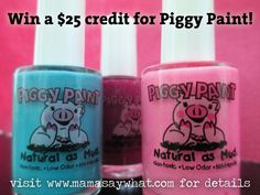 Piggy Paint Review and Giveaway! - Mama Say What?!