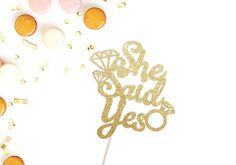 Items similar to She Said Yes Cake Topper - Wedding Cake Topper - She Said Yes Wedding Cake Topper - Engagement Cake Topper - Bridal Shower Cake Topper on Etsy