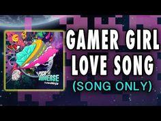 TryHardNinja - Gamer Girl Love Song (Audio Only) VIDEO GAME MUSIC - YouTube