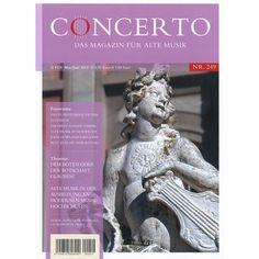 #CONCERTO Heft 249 - das #Magazin für #Alte #Musik gibts im #Bahnhofsbuchhandel oder direkt hier per Klick aufs Cover!