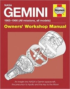NASA Gemini: 1965-1966 (All Missions, All Models) Owners' Workshop Manual by David Woods and David M. Harland (book review).