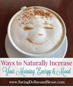 Ways to Naturally Increase Morning Energy and Mood via @KristieSawicki