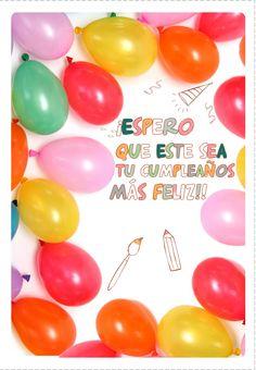 Tarjetas De El Cumpleaños Más Feliz Para Imprimir