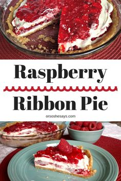 Raspberry Ribbon Pie & A Thanksgiving Tradition (she: Jana)