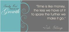 Time is like money...