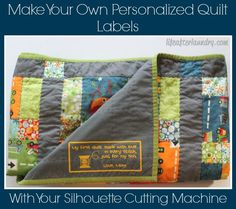 Make Your Own Personalized Quilt Labels  using Heat Transfer from lifeafterlaundry.com  #Crafts #DIY #SilhouetteCameo #SilhouettePortrait