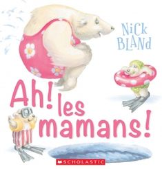 """Some Mums by Nick Bland: """"Various animals depict how all mothers are different but special in their own way. French Class, Happy Reading, Book Show, Good Books, Preschool, This Book, Teddy Bear, Author, Relief"""