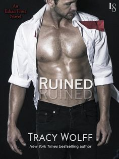 Ruined part  1 of Ethan Frost Series by Tracy Wolff   Young Adult   Romance a86199a493