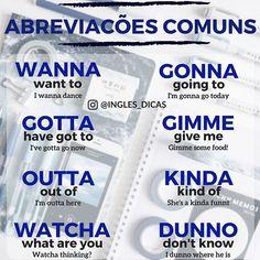 O português é repleto de abreviações (Não+é=Né?) e nosso querido #Inglês não fica de fora.. aí vão algumas Abreviações Comuns mais usadas…