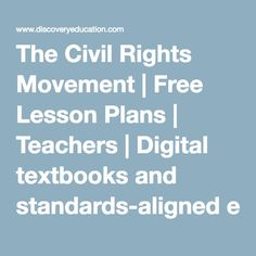 Civil Rights Movement: if you are studying the Civil Rights Movement ...