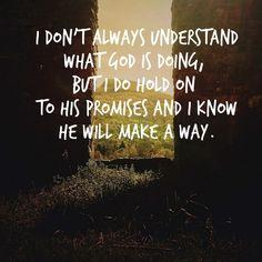 Image result for i do not understand God's ways