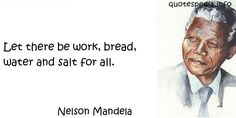 http://www.quotespedia.info/quotes-about-work-let-there-be-work-bread-water-and-salt-for-all-a-5602.html