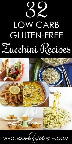 32 Low Carb Gluten-free Recipes (Roundup) - This collection of 32 low carb & gluten-free zucchini recipes is all you need to make the most of zucchini season.: