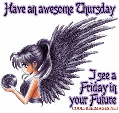 Best Thursday Images and Comments Thursday Greetings, Happy Thursday Quotes, Good Thursday, Thursday Gif, Thursday Morning, Have A Good Weekend, Good Morning Good Night, Tuesday Images, Days Of Week