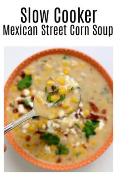 Slow Cooker Mexican Street Corn Soup–all the flavors of Mexican street corn in the form of soup! Seriously delicious corn soup that you can eat even in the summer. #slowcooker #crockpot #corn #bacon