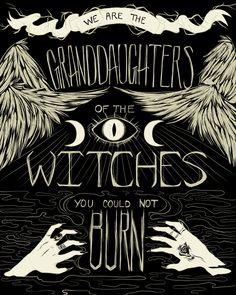 """""""Somos las nietas de las brujas que nunca pudiste quemar"""", Pablo Del Cielo. Illustration by Cait Zellers from Miss Mayhem Studios."""