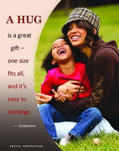 Scientists, doctors and moms tell us that we should receive at least three hugs a day. While we may know that the perfect hug, delivered at the optimal time by the right person (or anytime by anyon...