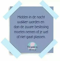 Ooooo jaaa herkenbaar! Wise Quotes, Qoutes, Funny Quotes, Aperture Photography, Word Sentences, Dutch Quotes, Design Quotes, Love Words, Woman Quotes